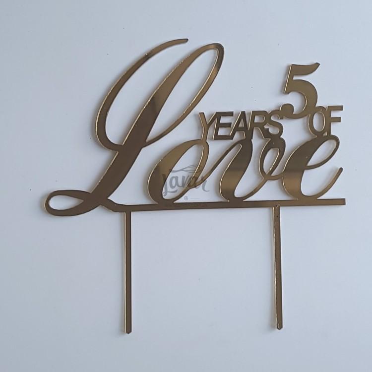 Топпер Годовщина 5 лет 5 years of Love золото 15х15 см